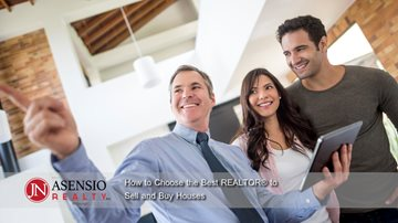 How to Choose the Best REALTOR® to Sell and Buy Houses howtochoosethebestrealtortosellandbuy